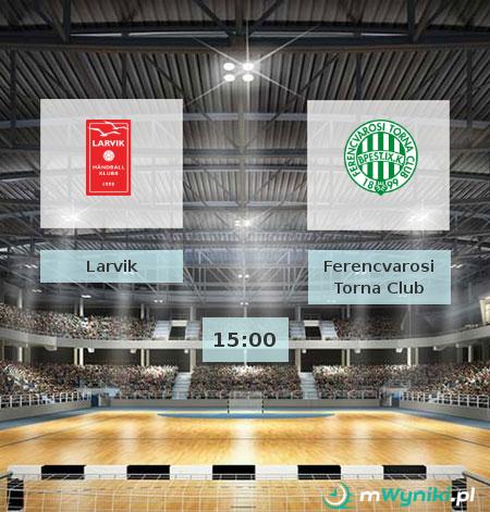 Larvik - Ferencvarosi Torna Club
