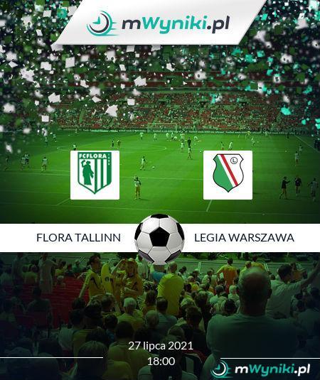 Flora Tallinn - Legia Warszawa