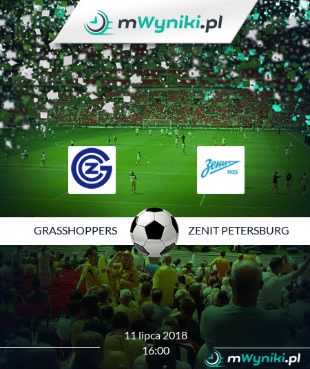Grasshoppers - Zenit Petersburg