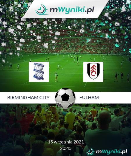 Birmingham City - Fulham