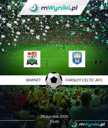 Barnet - Farsley Celtic AFC