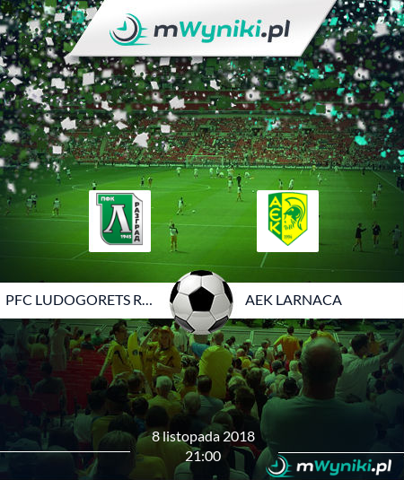 PFC Ludogorets Razgrad - AEK Larnaca