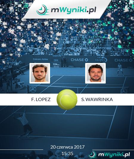 F. Lopez - S. Wawrinka