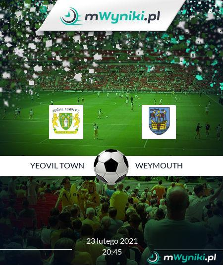 Yeovil Town - Weymouth
