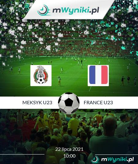 Meksyk U23 - France U23