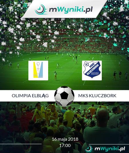 Olimpia Elbląg - MKS Kluczbork