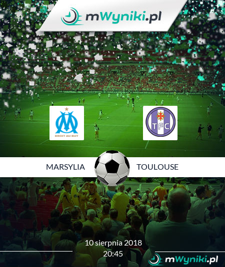 Marsylia - Toulouse