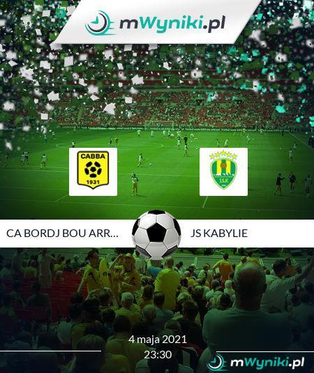 CA Bordj Bou Arreridj - JS Kabylie