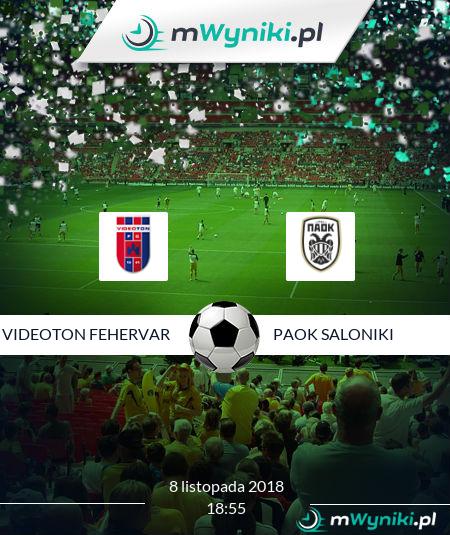 Videoton Fehervar - PAOK Saloniki