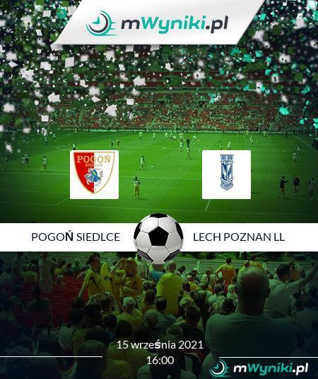 Pogoń Siedlce - Lech Poznan ll