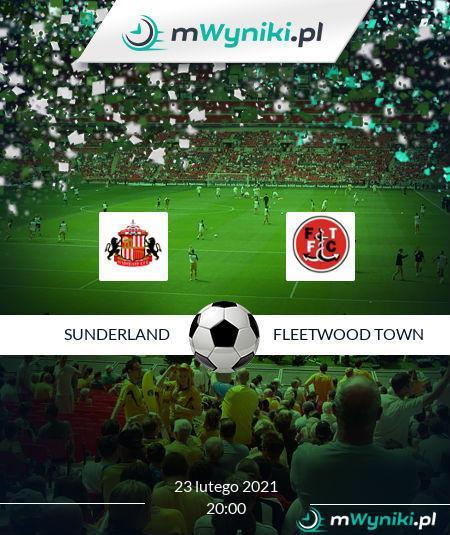 Sunderland - Fleetwood Town