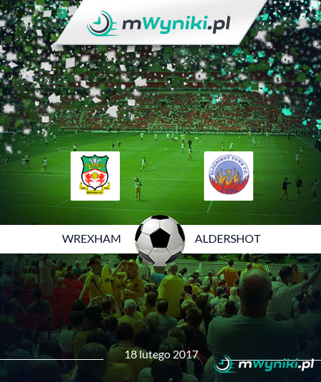 Wrexham - Aldershot Town