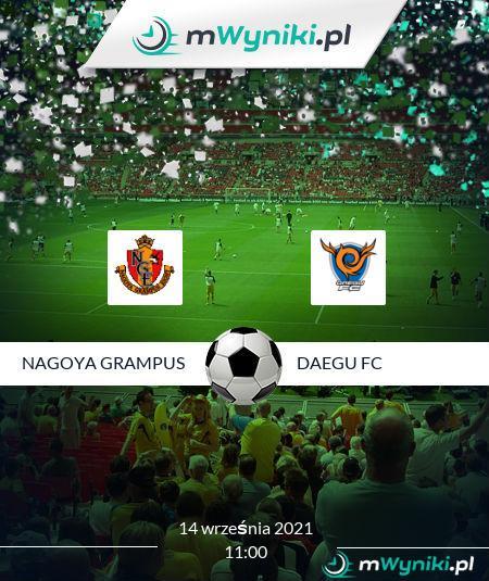 Nagoya Grampus - Daegu FC