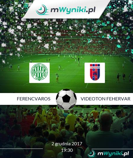 Ferencvaros - Fehervar FC wynik 2 grudnia 2017 NB I